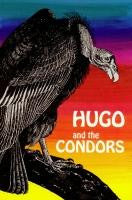HUGO AND THE CONDORS, AND OTHER STORIES FROM LATIN AMERICA, TERI SMITH-Paperback