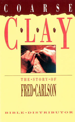 COARSE CLAY, FRED CARLSON- Paperback