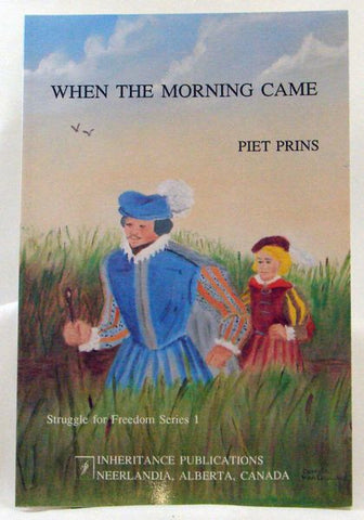 WHEN THE MORNING CAME #2, PIET PRINS- Paperback