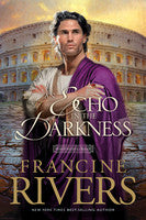 ECHO IN THE DARKNESS, FRANCINE RIVERS - Paperback