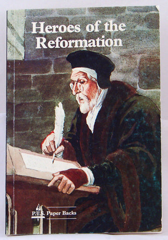HEROES OF THE REFORMATION, THE REV. F. G. LLEWELLIN- Paperback