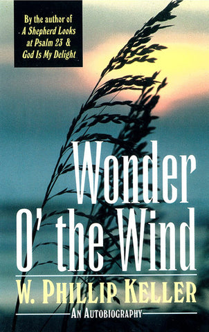 WONDER O`THE WIND, W.P. KELLER- Paperback
