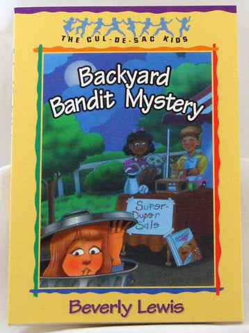 BACKYARD BANDIT MYSTERY, BEVERLY LEWIS- Paperback