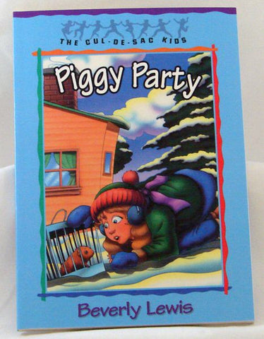 PIGGY PARTY, THE CUL-DE-SAC-KIDS, BEVERLY LEWIS- Paperback