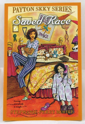 SAVED RACE, PAYTON SKKY SERIES 3, STEPHANIE PERRY MOORE- Paperback