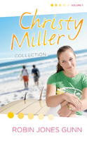 CHRISTY MILLER COLLECTION, VOLUME 1, 3 IN 1 ROBIN JONES GUNN- Hardcover