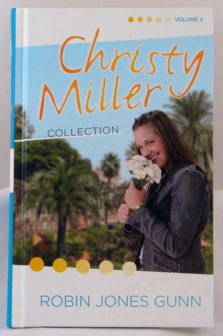 CHRISTY MILLER COLLECTION, VOLUME 4, A TIME TO CHERISH, SWEET DREAMS, A PROMISE IS FOREVER,ROBIN JONES GUNN- Hardcover