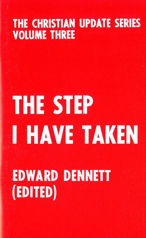 THE STEP I HAVE TAKEN, E. DENNETT	- Paperback