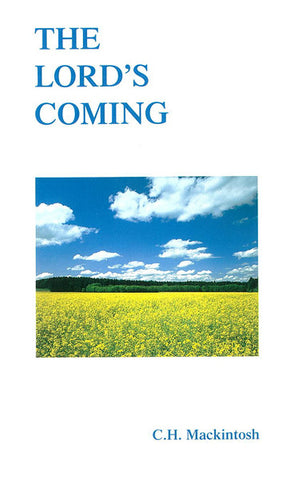 THE LORD`S COMING, C.H. MACKINTOSH- Paperback