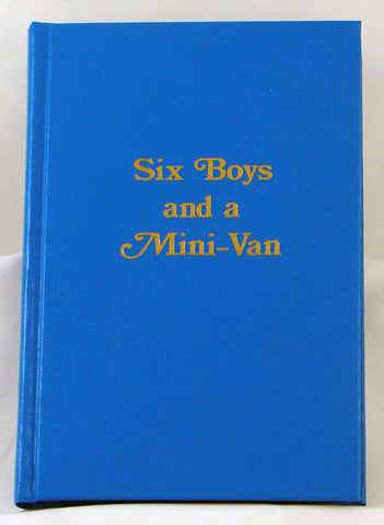 SIX BOYS AND A MINI-VAN, DEMAUREX TRANSLATED FROM FRENCH BY R. MITCHELL- Hardcover