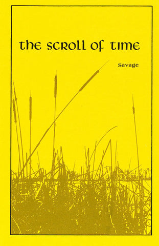 THE SCROLL OF TIME, JOHN SAVAGE- Paperback