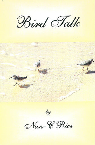 BIRD TALK, NAN-C RICE- Paperback