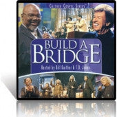 GAITHER GOSPEL SERIES - BUILD A BRIDGE - DVD & CD SET
