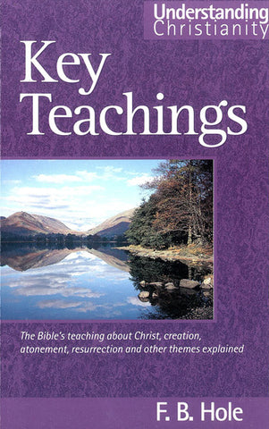 KEY TEACHINGS, F.B HOLE- Paperback