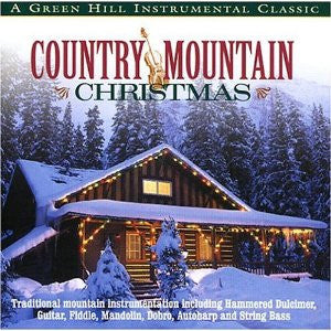 COUNTRY MOUNTAIN CHRISTMAS-CHRISTMAS