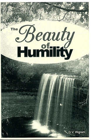 THE BEAUTY OF HUMILITY, G. V. WIGRAM- Paperback