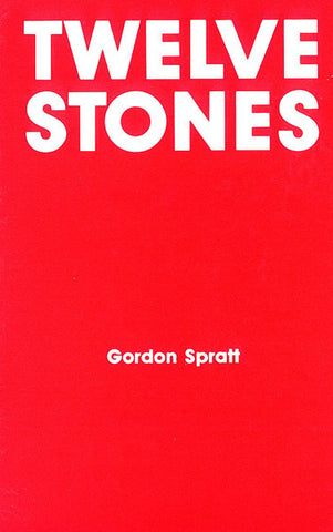 TWELVE STONES, GORDON SPRATT- Paperback