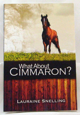 WHAT ABOUT CIMMARON? , LAURAINE SNELLING- Paperback