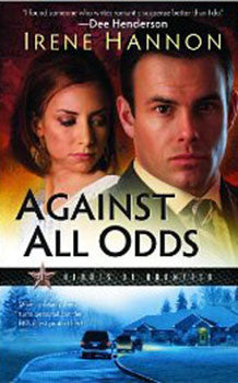 AGAINST ALL ODDS, HEROES OF QUANTICO #1, IRENE HANNON- Paperback