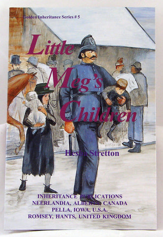 LITTLE MEG`S CHILDREN, GOLDEN INHERITANCE SERIES #5, HESBA STRETTON - Paperback
