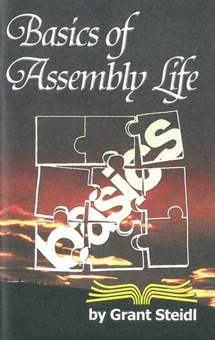 BASICS OF ASSEMBLY LIFE, GRANT STEIDL - Paperback
