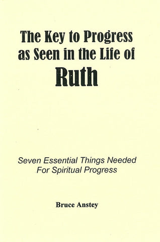 THE KEY PROGRESS AS SEEN IN THE LIFE OF RUTH, B. ANSTEY - Paperback