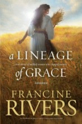 A LINEAGE OF GRACE -RIVERS -PB