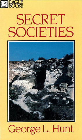 SECRET SOCIETIES, G.L. HUNT - Paperback