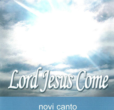 LORD JESUS COME- CD