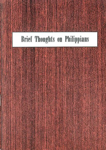 BRIEF THOUGHTS ON PHILIPPIANS, J.N. DARBY- Paperback