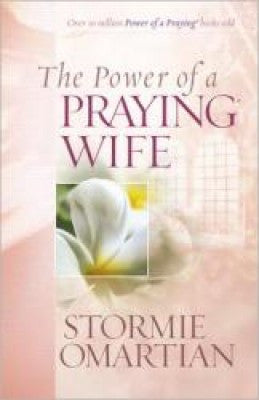 POWER OF A PRAYING WIFE -OMARTIAN -PB
