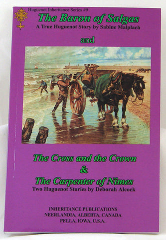 THE BARON OF SALGAS/THE CROSS AND THE CROWN/THE CARPENTER OF NIMES