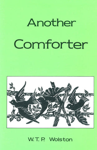 ANOTHER COMFORTER, W. T. P. WOLSTON- Paperback