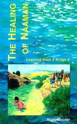 THE HEALING OF NAAMAN, H.BOUTER - Paperback