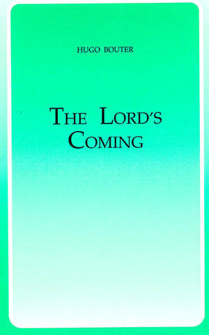 THE LORD`S COMING, H. BOUTER - Paperback