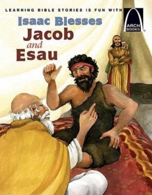 ARCH BOOK - ISAAC BLESSES JACOB & ESAU -PB
