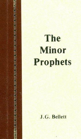 THE MINOR PROPHETS, J.G.BELLETT - Hardcover