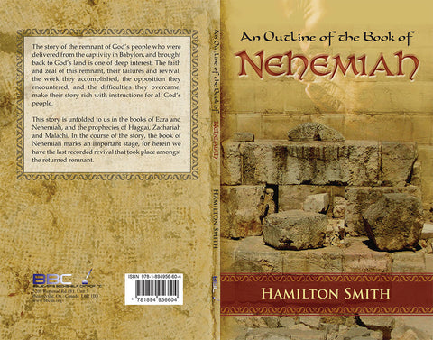 OUTLINE OF THE BOOK OF NEHEMIAH - HAMILTON SMITH - PAPERBACK