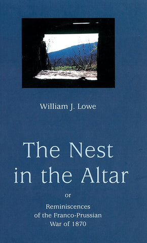 THE NEST IN THE ALTAR, W.J. LOWE - Hardback