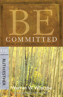 BE COMMITTED - RUTH/ESTHER