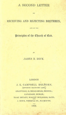A SECOND LETTER on RECEIVING AND REJECTING BRETHERN, JAMES B. DECK - Paperback