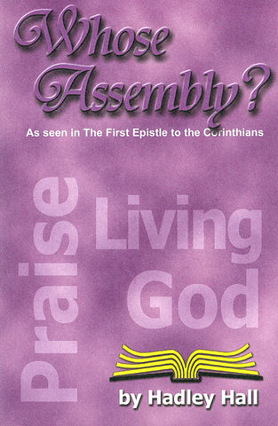 WHOSE ASSEMBLY? HADLEY HALL - Paperback