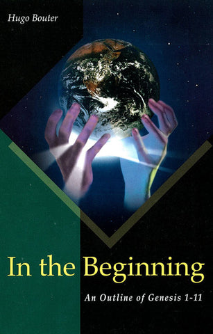 IN THE BEGINNING, H. BOUTER - Hardback