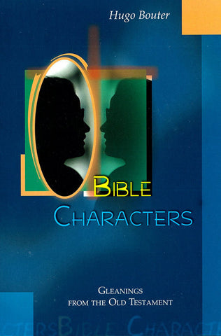 BIBLE CHARACTERS, H. BOUTER - Paperback