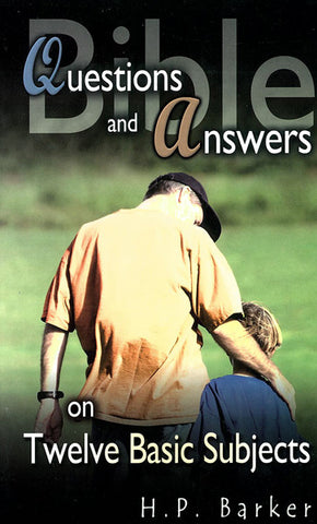 BIBLE QUESTIONS AND ANSWERS, H.P. BARKER - Paperback