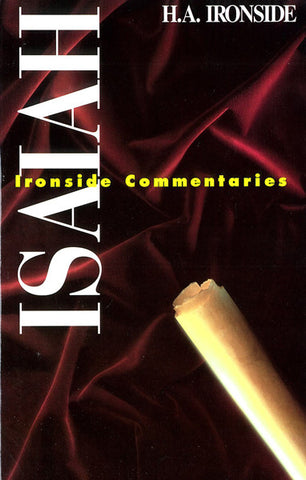 ISAIAH, H.A. IRONSIDE- Paperback