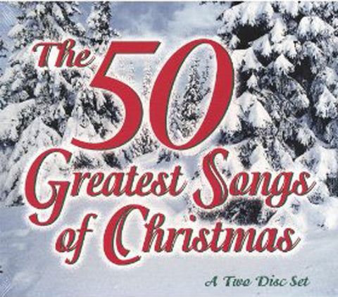 THE 50 GREATEST SONGS OF CHRISTMAS-CHRISTMAS