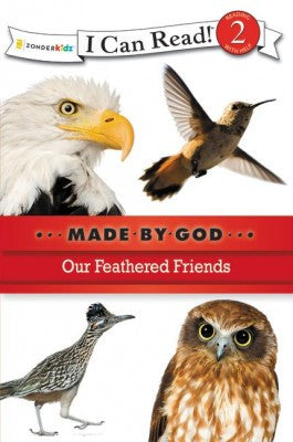 I CAN READ - MADE BY GOD - OUR FEATHERED FRIENDS