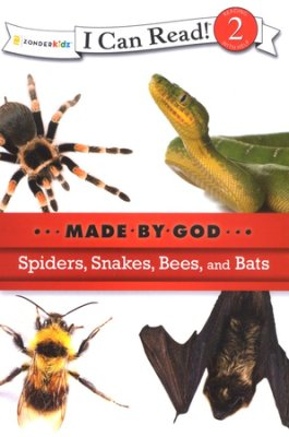 I CAN READ - MADE BY GOD - SPIDERS, SNAKES, BEES & BATS