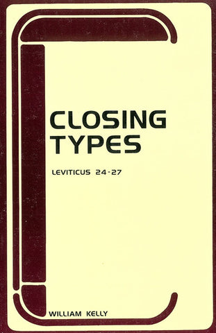 CLOSING TYPES, W. KELLY- Paperback
